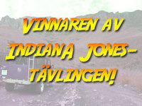 "Vinnaren av ""Indiana Jones-tävlingen"""