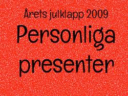 Årets julklapp 2009: Personliga presenter