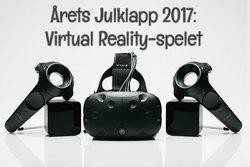 Årets Julklapp 2017 (enligt Presenttips.se): Virtual Reality-spel