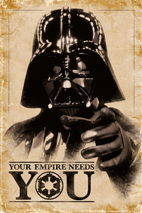 "Star Wars, ""Your empire needs you""-affisch"