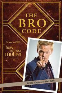 "Barney Stinson ""The bro code"""